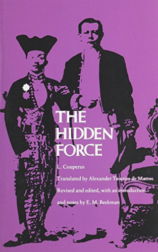 The best books on East and West - The Hidden Force by Louis Couperus