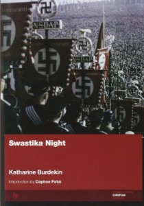 The best books on Dystopia and Utopia - Swastika Night by Katherine Burdekin