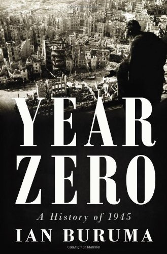 The best books on East and West - Year Zero by Ian Buruma