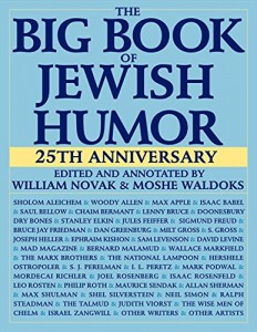 Ruth Wisse recommends the best works of - The Big Book of Jewish Humour by William Novak and Moshe Waldoks