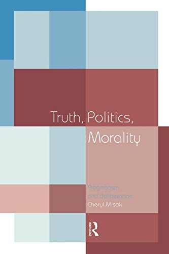 The best books on Pragmatism - Truth, Politics, Morality by Cheryl Misak