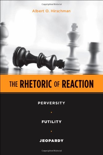 The best books on How the World's Political Economy Works - The Rhetoric of Reaction by Albert Otto Hirschman