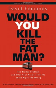 The best books on The Vienna Circle - Would You Kill the Fat Man? by David Edmonds