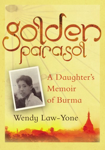 The best books on Her Own Burma - Golden Parasol by Wendy Law-Yone