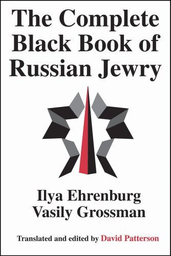 The Best Vasily Grossman Books - The Complete Black Book of Russian Jewry by Ilya Ehrenburg and Vasily Grossman