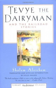 Ruth Wisse recommends the best works of - Tevye the Dairyman and The Railroad Stories by Sholem Aleichem