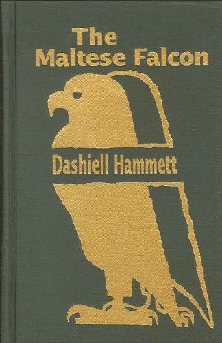 The best books on Writing a Great Thriller - The Maltese Falcon by Dashiell Hammett