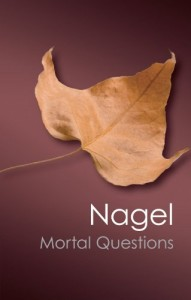 The best books on Philosophy for Teens - Mortal Questions by Thomas Nagel
