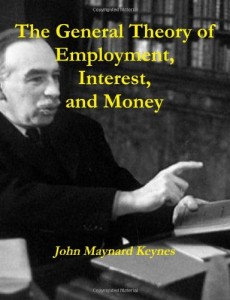 The best books on How the World's Political Economy Works - The General Theory of Employment, Interest and Money by John Maynard Keynes