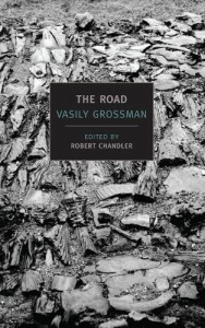 The Best Vasily Grossman Books - The Road by Vasily Grossman