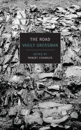 The Best Tales of Soviet Russia - The Road by Vasily Grossman