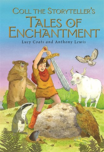 The best books on Greek Myths - Coll the Storyteller's Tales of Enchantment by Lucy Coats