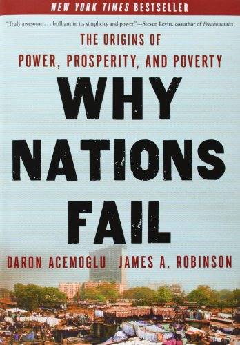 The best books on Inequality - Why Nations Fail by Daron Acemoglu and James Robinson