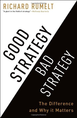Best Investment Books for Beginners - Good Strategy Bad Strategy: The Difference and Why It Matters by Richard Rumelt