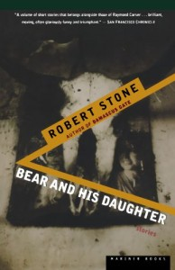 Jim Shepard recommends his favourite Short Stories - Bear and His Daughter by Robert Stone