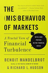 The best books on Physics and Financial Markets - The Misbehavior of Markets: A Fractal View of Financial Turbulence by Benoit B. Mandelbrot