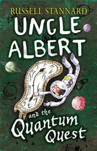 Alice Bell recommends her Favourite Science Books for Kids - Uncle Albert and the Quantum Quest by Russell Stannard