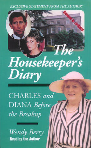 The best books on Modern Day British Royals - The Housekeeper's Diary by Wendy Berry