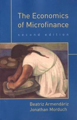 The best books on The Poor and Their Money - The Economics of Microfinance by Beatriz Armendáriz and Jonathan Morduch