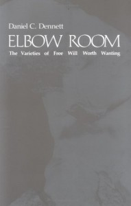 Elbow Room by Daniel C Dennett