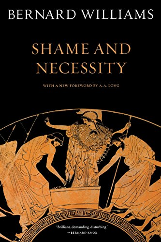 The best books on Free Will and Responsibility - Shame and Necessity by Bernard Williams