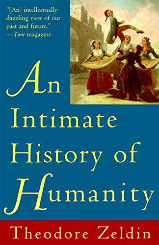 The best books on The Art of Living - An Intimate History of Humanity by Theodore Zeldin