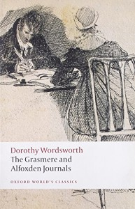 The best books on William and Dorothy Wordsworth - The Grasmere and Alfoxden Journals by Pamela Woof (editor)