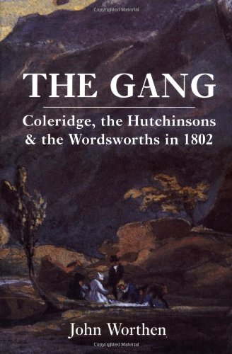 The best books on William and Dorothy Wordsworth - The Gang by John Worthen