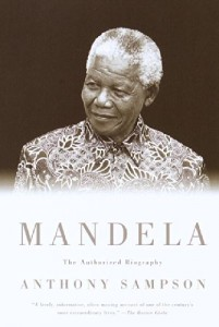 The best books on Nelson Mandela and South Africa - Mandela by Anthony Sampson