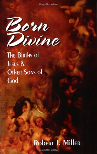 The best books on The Christmas Story - Born Divine by Robert Miller