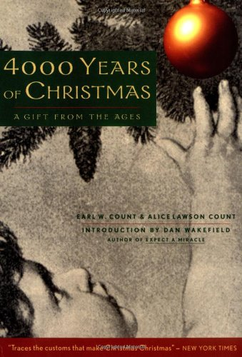 The best books on Christmas - 4000 Years of Christmas by Earl Count and Alice Count