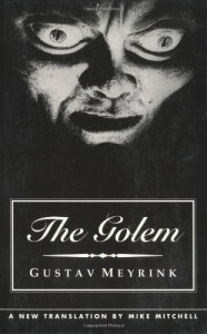 The best books on Fantastical Tales - The Golem by Gustav Meyrink