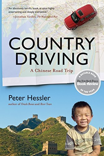 Peter Hessler recommends the best of Narrative Nonfiction - Country Driving by Peter Hessler