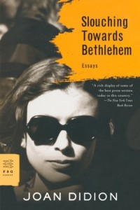 Peter Hessler recommends the best of Narrative Nonfiction - Slouching Towards Bethlehem by Joan Didion