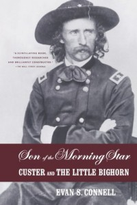 The Best Narrative Nonfiction - Son of the Morning Star by Evan Connell
