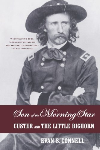 Peter Hessler recommends the best of Narrative Nonfiction - Son of the Morning Star by Evan Connell