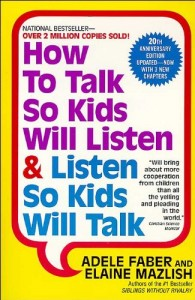 The best books on Statistics - How to Talk So Kids Will Listen and Listen So Kids Will Talk by Adele Faber and Elaine Mazlish