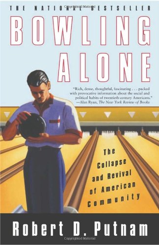 The best books on Equality - Bowling Alone by Robert D Putnam