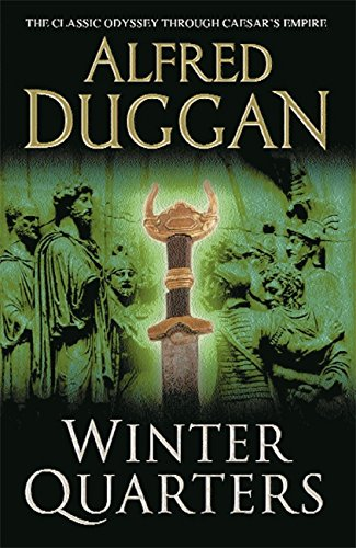 The best books on Enemies of Ancient Rome - Winter Quarters by Alfred Duggan
