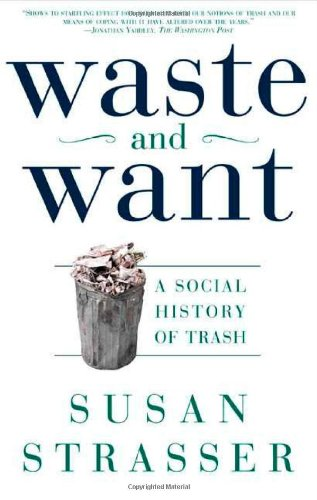 The best books on The Trash Trade - Waste and Want by Susan Strasser