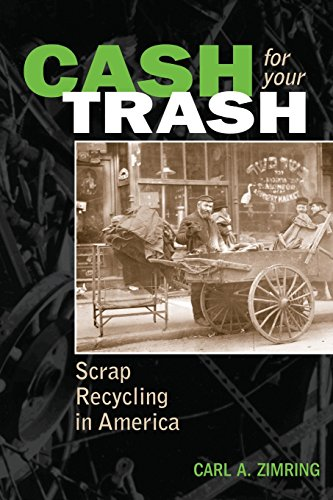 The best books on The Trash Trade - Cash for Your Trash by Carl Zimring