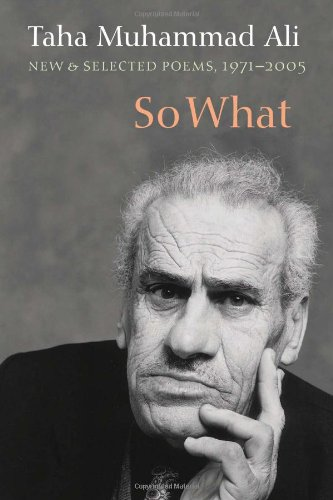 The best books on Palestinians in Israel - So What: New and Selected Poems, 1971-2005 by Taha Muhammad Ali