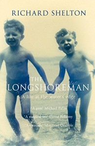 The best books on The Sea - The Longshoreman by Richard Shelton