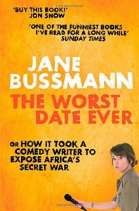 The best books on Africa - The Worst Date Ever by Jane Bussmann