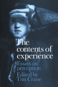 The best books on Metaphysics - The Contents of Experience: Essays on Perception by Tim Crane & Tim Crane (Editor)