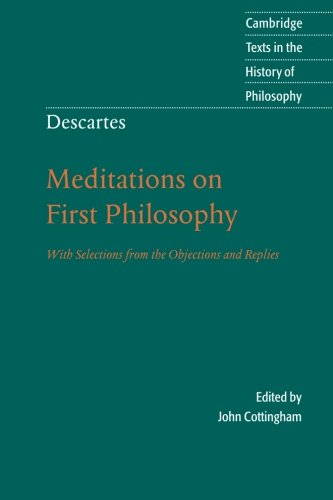 The best books on Metaphysics - Meditations on First Philosophy by René Descartes