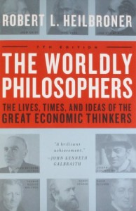The Best Economics Books to Take on Holiday - The Worldly Philosophers by Robert L Heilbroner