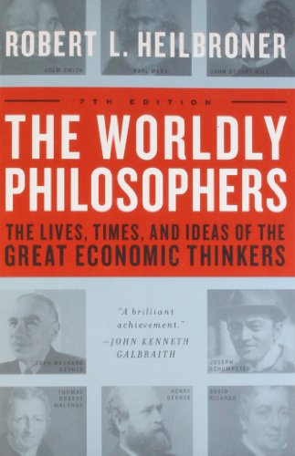 The Best Finance Books - The Worldly Philosophers by Robert L Heilbroner