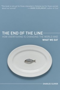 The best books on Environmental Change - The End of the Line by Charles Clover