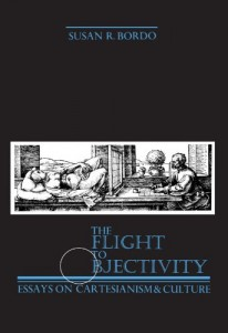 The best books on Popular Culture - The Flight to Objectivity: Essays on Cartesianism and Culture by Susan Bordo
